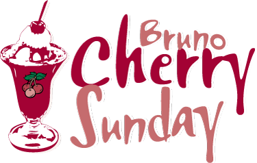 Bruno Cherry Sunday